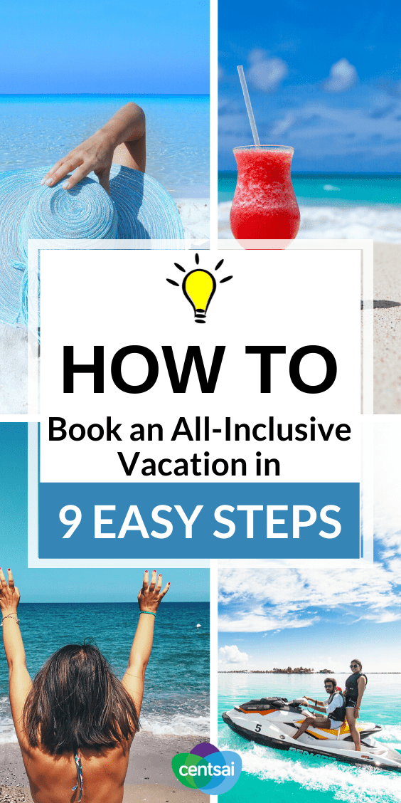Booking all-inclusive vacations doesn't have to cost an arm and a leg. Here are some vacation tips and travel hacks to make it easy and cheap. #frugalhacks #traveltips #travelhacks #travelideas #CentSai