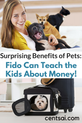 Surprising Benefits of Pets: Fido Can Teach the Kids About Money! It takes a lot of work, but you may find that the benefits of having a pet for your child outweigh the costs – and in some surprising ways.