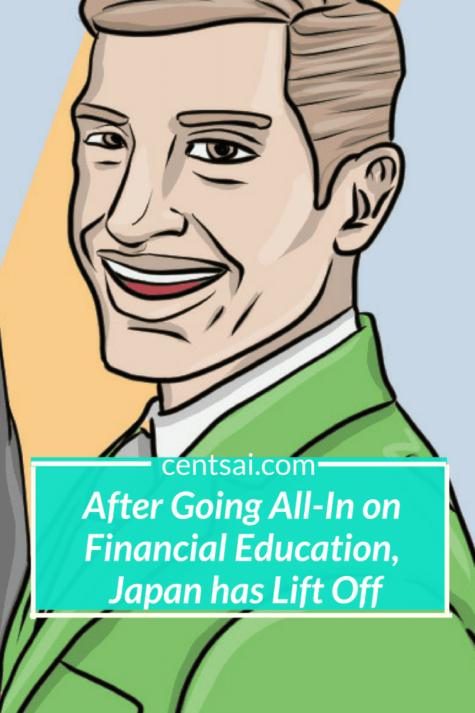 After Going All-In on Financial Education, Japan has Lift Off. Japan's new financial education services, which are run through financial institutions and universities nationwide, could not have worked that fast. Could they? Find out here. #personalfinance #financialliteracy #financialeducation