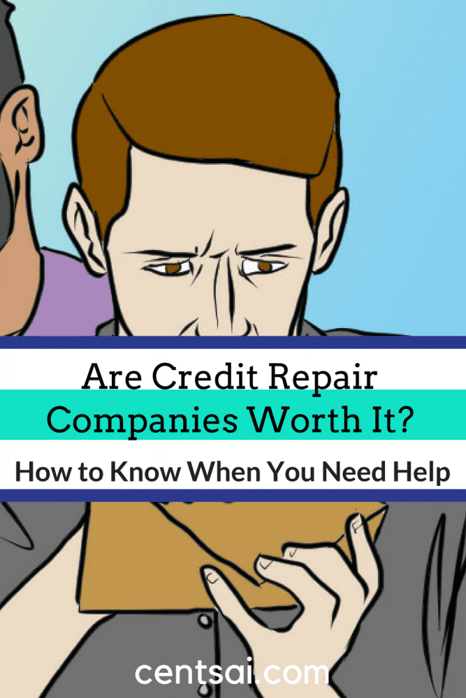 Are Credit Repair Companies Worth It? How to Know When You Need Help. Going to a credit repair company may be tempting if you struggle with poor credit. But sometimes it's worth trying a little DIY work instead.
