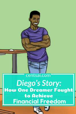 Diego's Story: How One Dreamer Fought to Achieve Financial Freedom. Despite facing financial obstacles due to his undocumented status, Diego Corzo fought hard to achieve financial freedom. #financialplanning #financialfreedom #financialindependence