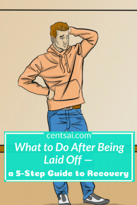 What to Do After Being Laid Off — a 5-Step Guide to Recovery. Oh NO! So you just got laid off – what now? Nobody likes to think about that happening to them, but knowing what to do will make recovery easier. #recovery #work