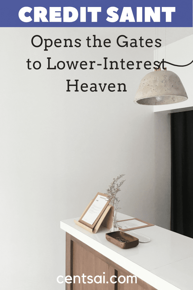 Credit Saint Opens the Gates to Lower-Interest Heaven