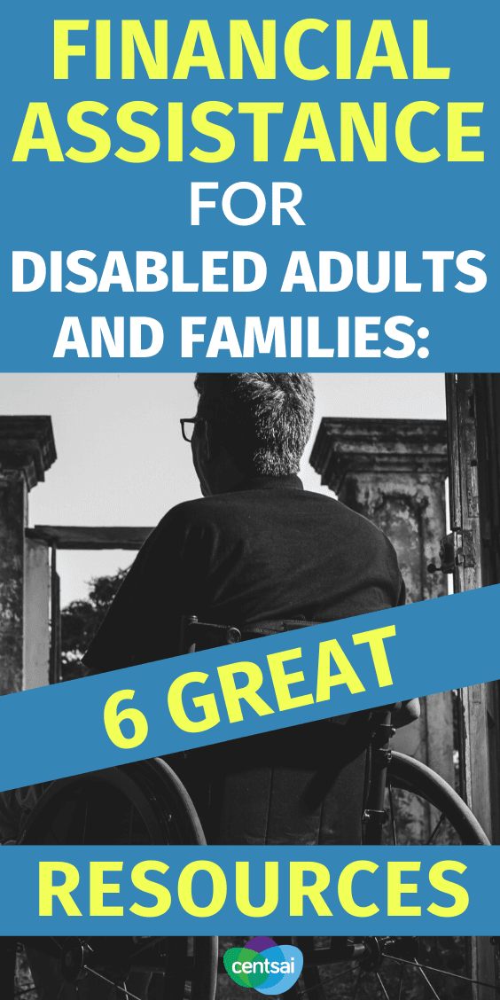 Do you have a disability and struggle with poverty? You're not alone. Help is available. Check out the available financial assistance for disabled adults for families. #financialassistance #financeplanning #CentSai #disability