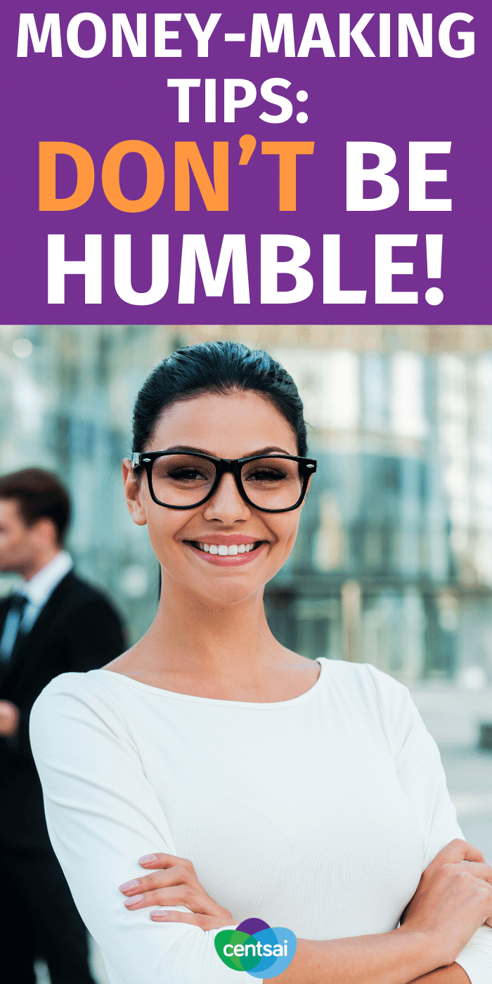 Is your aversion to bragging costing you cash? You'd be surprised. One freelancer learned this lesson the hard way. Don't be humble and you can start making the money that you truly deserve. #CentSai #careertips #careeradvice #careertips #careerplanning