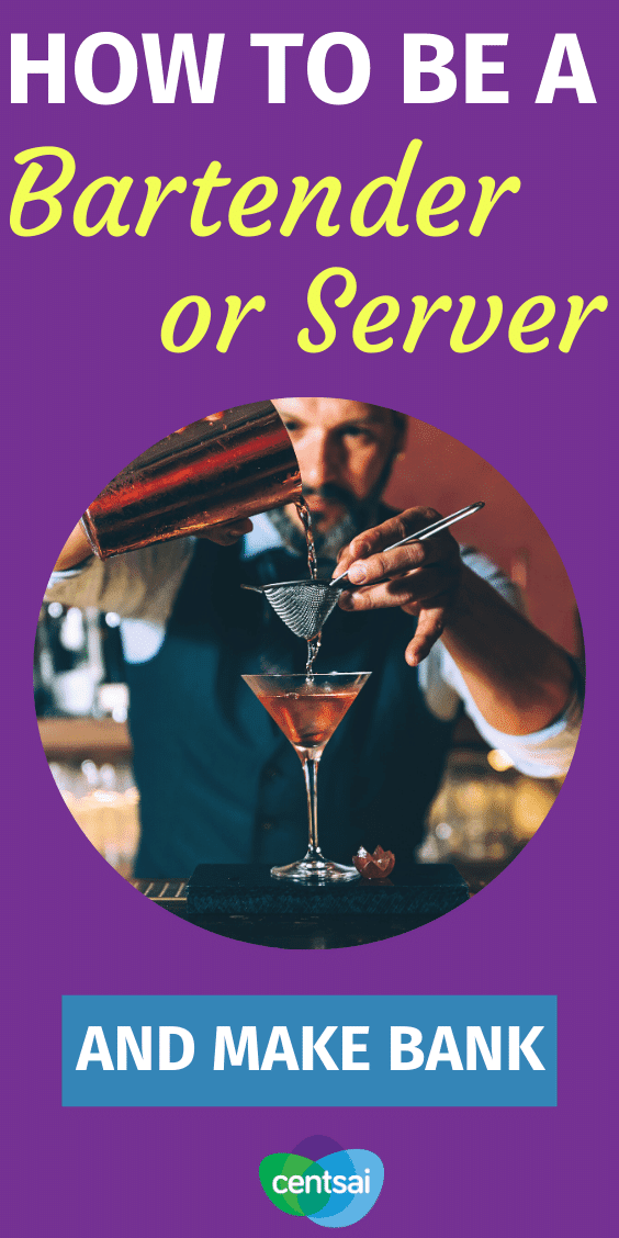How to Be a Bartender or Server and Make Bank. Food service jobs suck — the work is hard, and everybody has customer-related horror stories. But believe it or not, you can actually make good money by tending bar or waiting tables. Learn how to be a bartender or server and make bank. #CentSai #makemoney #sidehustle #Makemoremoney #bartender