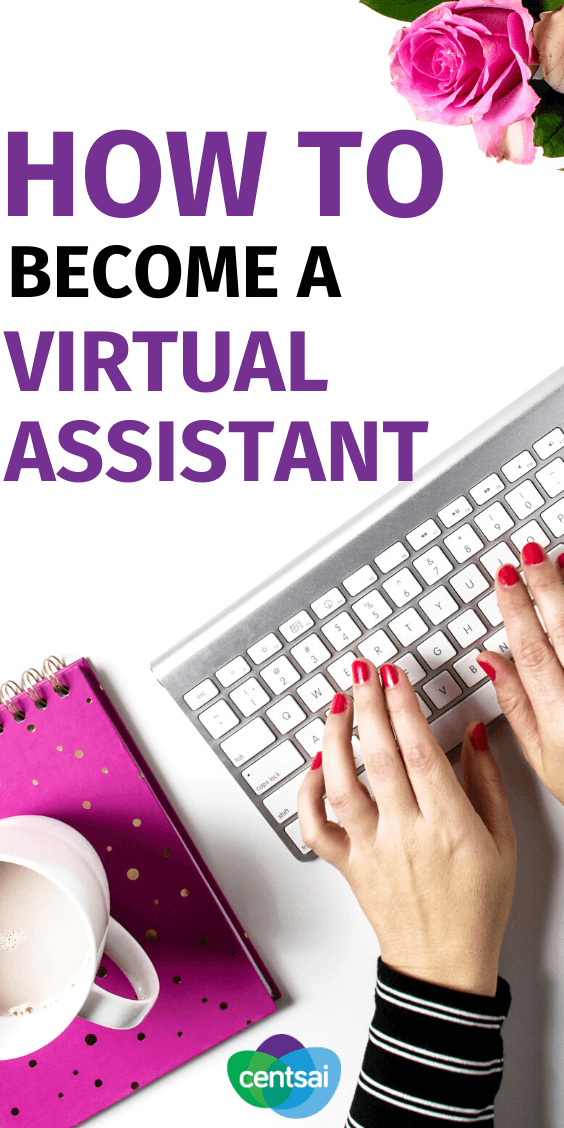 Ever wanted to have a job that allows you to work from home in your pajamas? Learn how to become a virtual assistant and live your dream. #jobs #virtualassistant #CentSai #makemoney