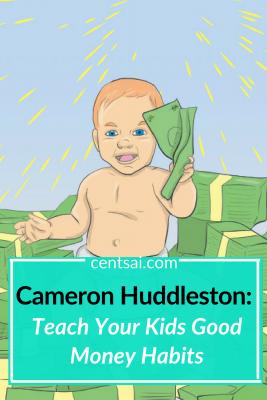 Cameron Huddleston: Teach Your Kids Good Money Habits. Not sure how to start teaching kids about money? Personal finance expert and columnist Cameron Huddleston has some tips. Check 'em out. #children #money #moneymatters #parentingtips #goodmoneyhabits