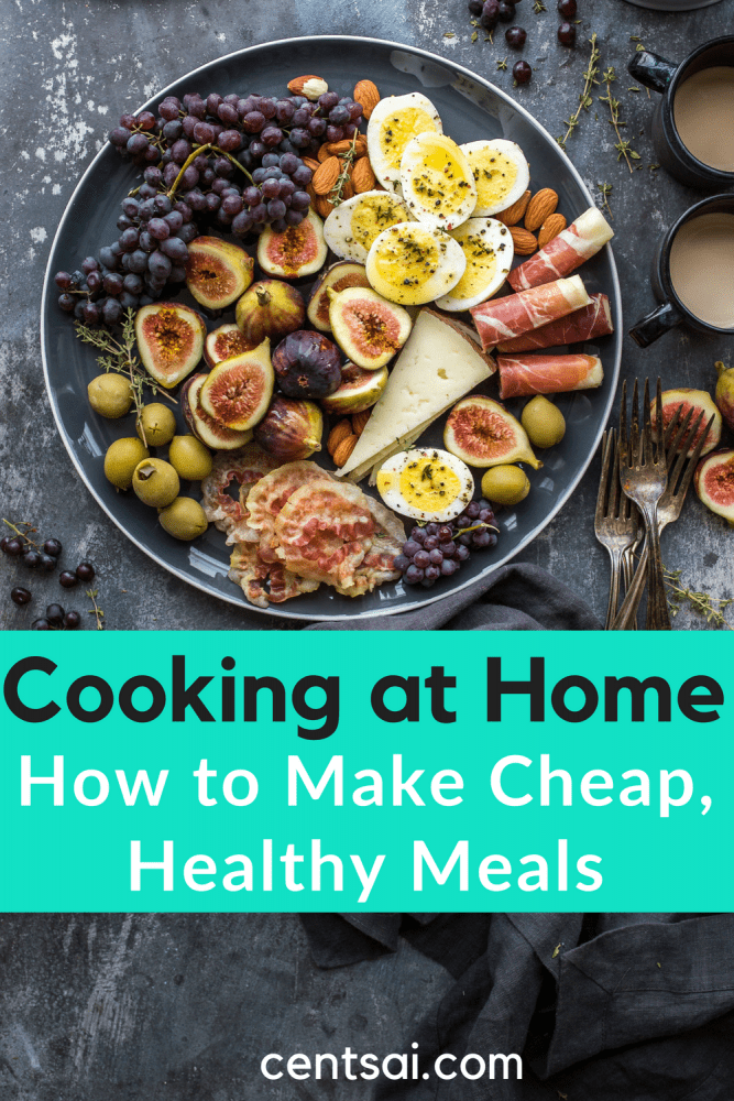Cooking at Home: How to Make Cheap, Healthy Meals. Does cooking healthy food at home drain your time and your wallet? Learn how to make cheap, healthy meals that your taste buds will love. #frugality #costofliving #frugalfoods #Healthyfood  #cheapfood