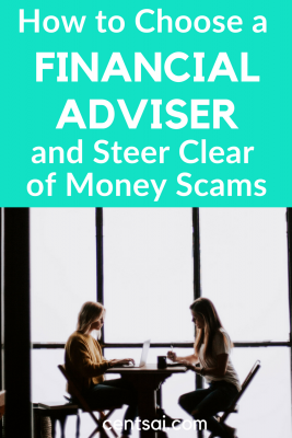How to Choose a Financial Adviser and Steer Clear of Money Scams. Looking for financial advice? Be careful. There are loads of money scams out there. Learn how to choose a financial adviser who won't screw you over. #financialadviserpersonalfinance #financialadviser #financialadvicetips #financialadvice