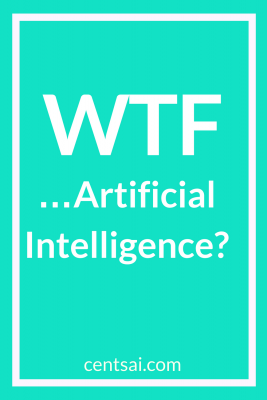 WTF… Artificial Intelligence? What is artificial intelligence, and what does AI mean for the way we interact with money? Read and learn! #Artificialintelligence