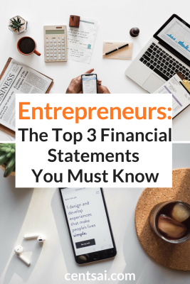 Entrepreneurs: The Top 3 Financial Statements You Must Know. As entrepreneurs, one of the things we need to understand is our finances. Check out this crash course to make sure you're prepared. #entrepreneurs #finances
