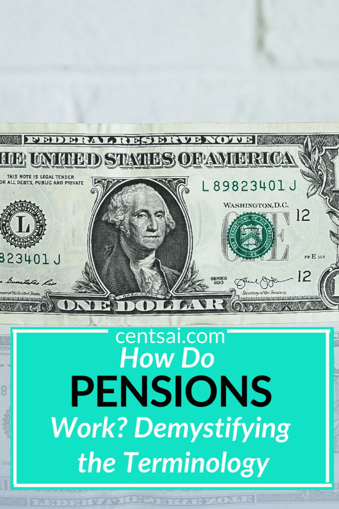 How Do Pensions Work? Demystifying the Terminology. So your job offers a pension, but all the jargon surrounding it makes your head spin. We've got you. Check out this handy guide to learn how pensions work. #pensionsretirement #pension #pensionplanretirement