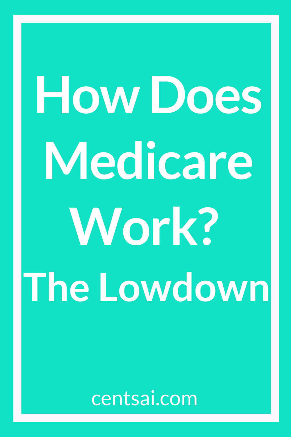 How Does Medicare Work? The Lowdown. If you feel completely lost, you're not alone. Get the lowdown and make sure you sign up for the right Medicare plan. #medicareplan #financialplanning #medicare #healthcare