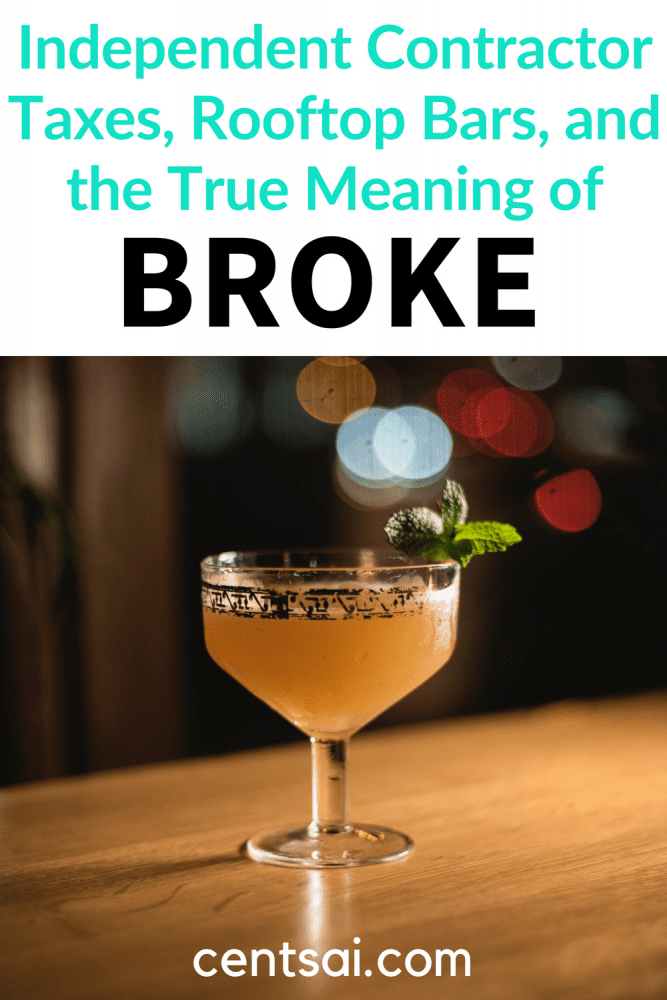 Independent Contractor Taxes, Rooftop Bars, and the True Meaning of Broke. Follow the financial adventures of an Irish expat in NYC as she struggles with independent contractor taxes, enjoys rooftop bars, and more. #personalfinance