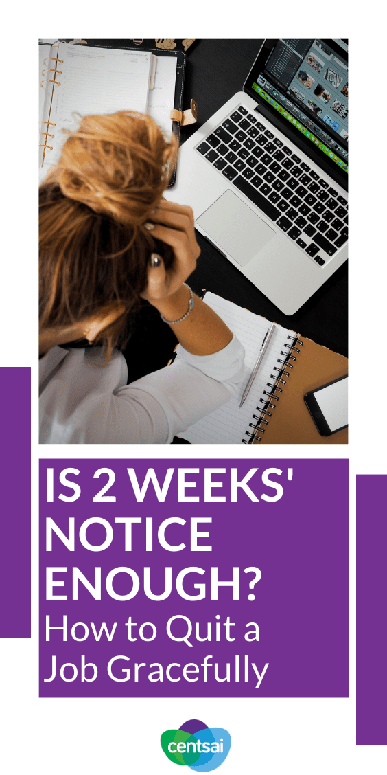Stuck trying to figure out how to quit a job gracefully? Is two weeks' notice enough? Get the lowdown on how to give notice to your employer. #career #CentSai #tips #resignationletter
