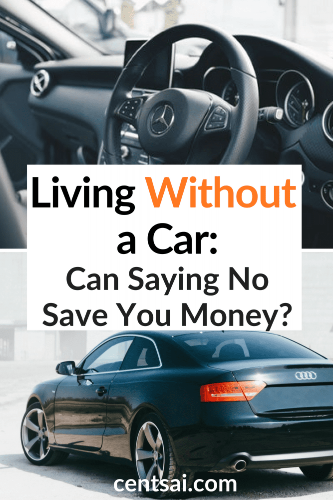 Living Without a Car: Can Saying No Save You Money? Here are living without a car tips for you that you didn't imagine that you can save tons of money. Learn how — your wallet will thank you. #livingwithoutacartips #livingwithoutacar #frugalliving #frugallivingtips