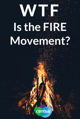 WTF Is the FIRE Movement? Do you want to become financially independent and retire early? Get the lowdown on the FIRE movement and figure out if it's doable for you. Check this out! #FIREMovement