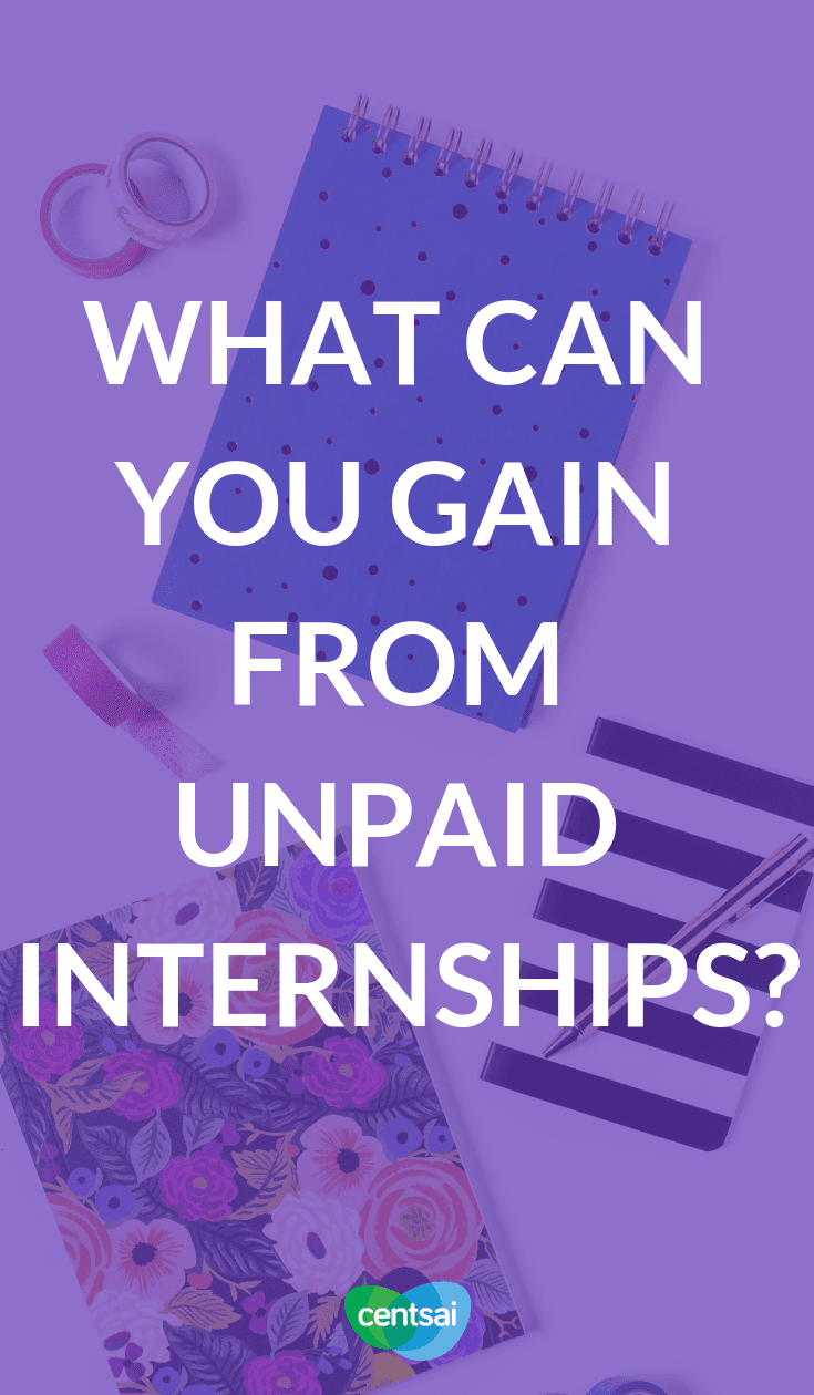 What Can You Gain From Unpaid Internships? Internships may be valuable, even if you don't get paid. My first internship showed me possibilities that I hadn't even thought of before! #internships #internshipstips