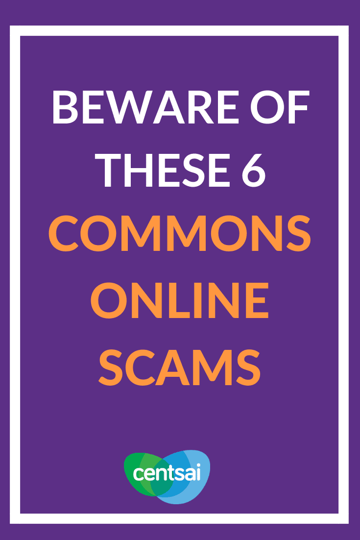 Beware of These 6 Commons Online Scams. Do you know how to spot a fraud? Read up on these common scams to watch out for and steer clear of them before it's too late. #onlinescams #scam #fraud