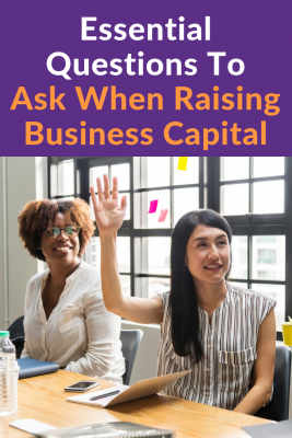 2 Essential Questions When Raising Capital for Startups. Raising capital for startups is a tricky business. Are you ready for it? Ask yourself these two questions to make sure that you're prepared. #business #capital #businesscapital