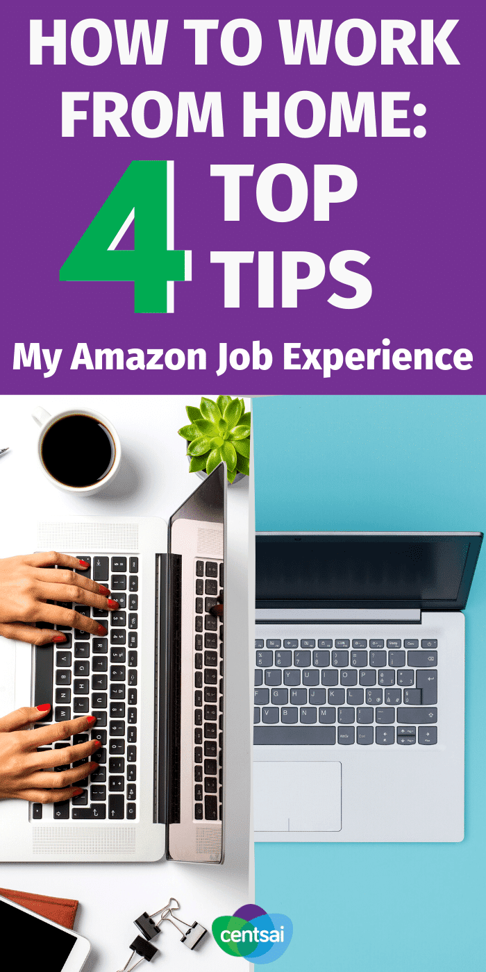 Ever wondered how to work from home? Or if it's a good idea? Check out what I learned from my experience with Amazon work-from-home jobs. #CentSai #Amazon #Amazonjob #sidehustle #career #workfromhometips