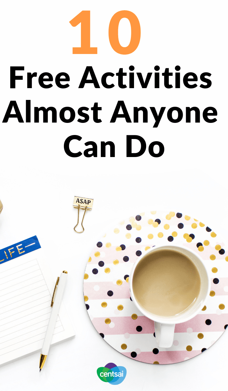 10 Free Activities Almost Anyone Can Do. You don't need to splurge to have fun. It's no lie that the best things in life are free. Check out these free activities, wherever you live. #savingtips #frugaltips #Lifestyle
