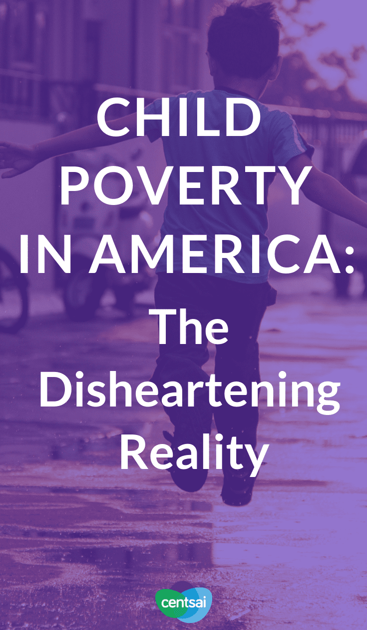 Child Poverty in America: The Disheartening Reality. Do you know the child poverty rate in America? It's worse than you think. Get the facts, from the raw stats to how they affect families. #childpoverty #America #Insufficientfunds #financialhardships