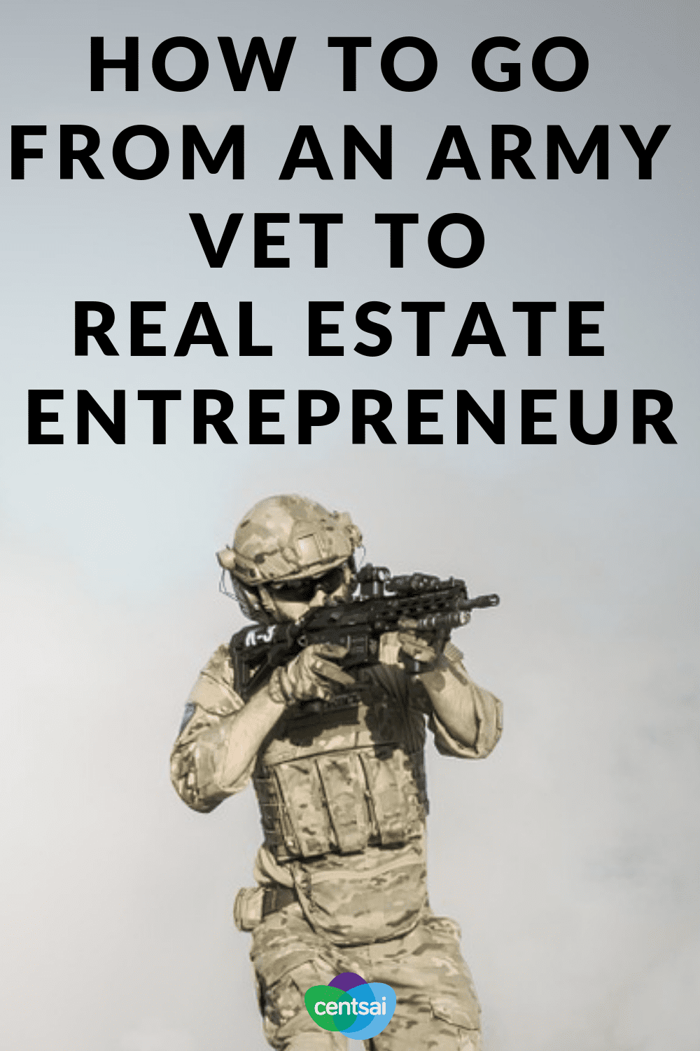 How To Go From An Army Vet to Real Estate Entrepreneur. Learn how one Army veteran grew his business from the ground up and used his success as a real estate entrepreneur to help other vets. #veteran #realestate #entrepreneur