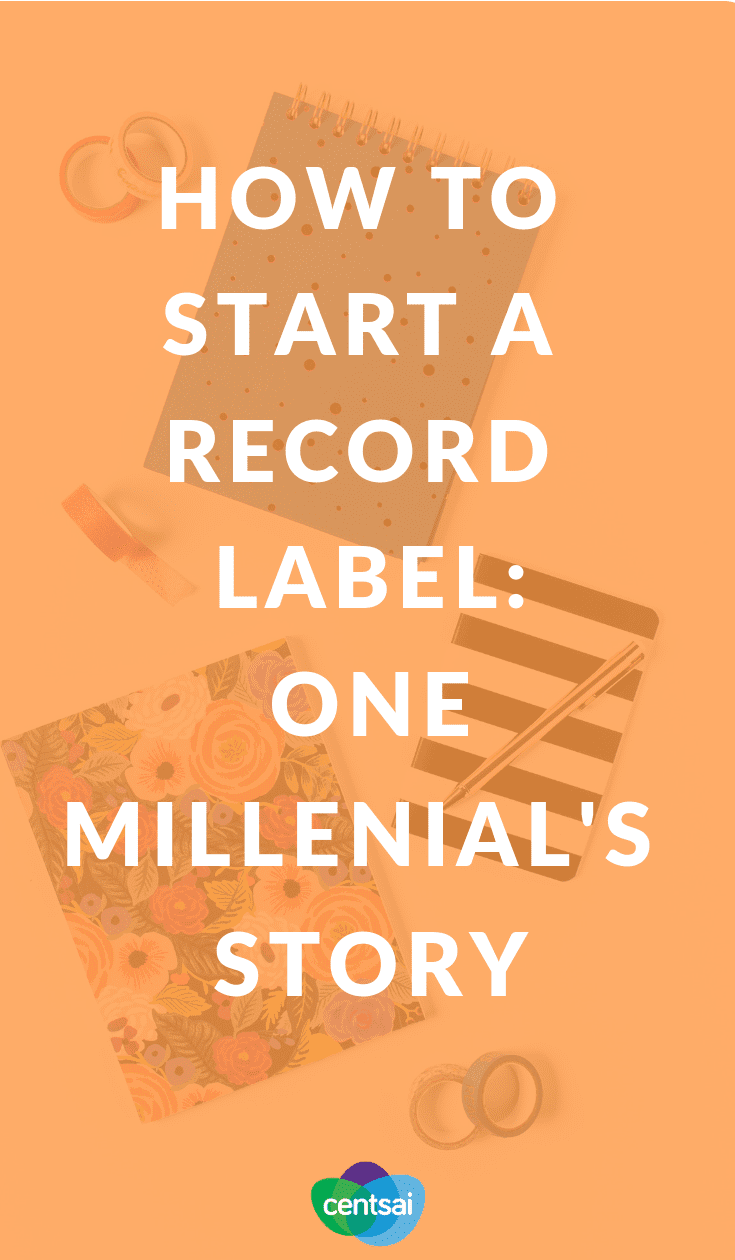 How to Start a Record Label: One Millenial's Story. Got a knack for both music and business? Ever thought of learning how to start a record label? Check out how these college kids did it. #personalfinance #millenial #moneytips