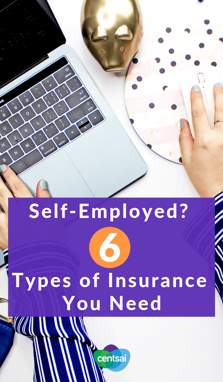 Self-Employed? 6 Types of Insurance You Need. So you're making the leap into freelancing. Do you know the essential types of insurance for self-employed people? Make sure you're covered. #insurance #freelancer #career #moneytips