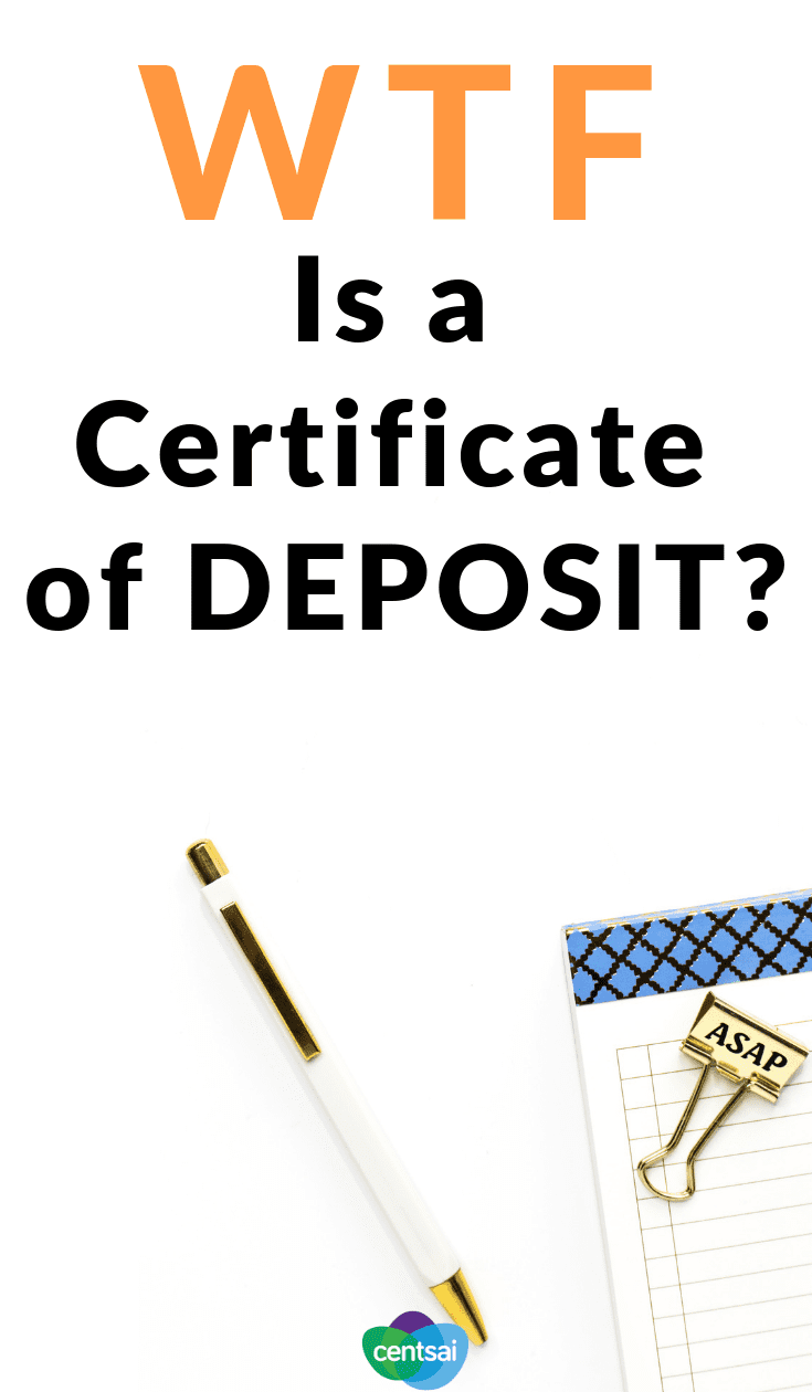 What Is A Certificate Of Deposit How Does It Work Centsai