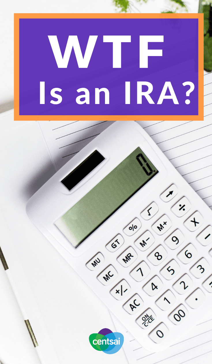 WTF Is an IRA? Have you started saving for retirement? If not, consider opening an IRA. Don't wait— learn what it is and how it works today. #retirement #savings #IRA