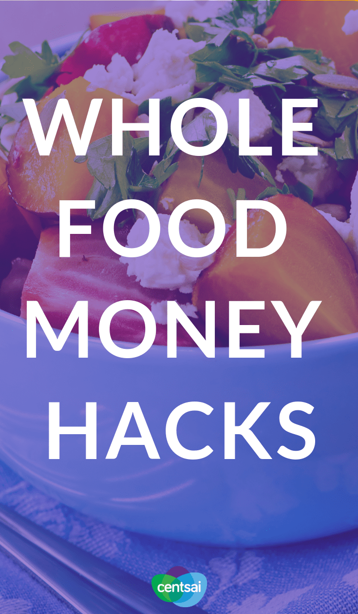 Whole Food Money Hacks. Does healthy food put a dent in your finances? Learn how to save money at Whole Foods and show both your body and your wallet some love.  #costofliving #frugallivingtips #frugalliving #savingtips