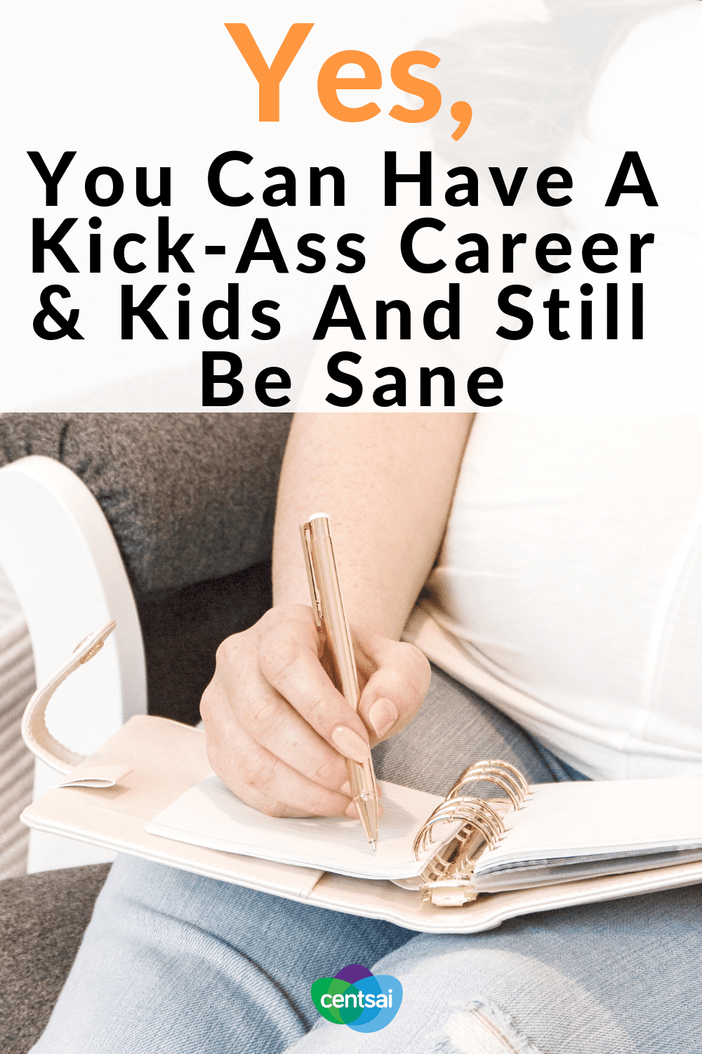 Yes, You Can Have A Kick-Ass Career & Kids And Still Be Sane. Trying to balance a career with raising children? It isn't easy, but you can do it. Learn how one mom juggles it all as an entrepreneur. #entrepreneur #career #kids #workingmom #parenting #parentingtips