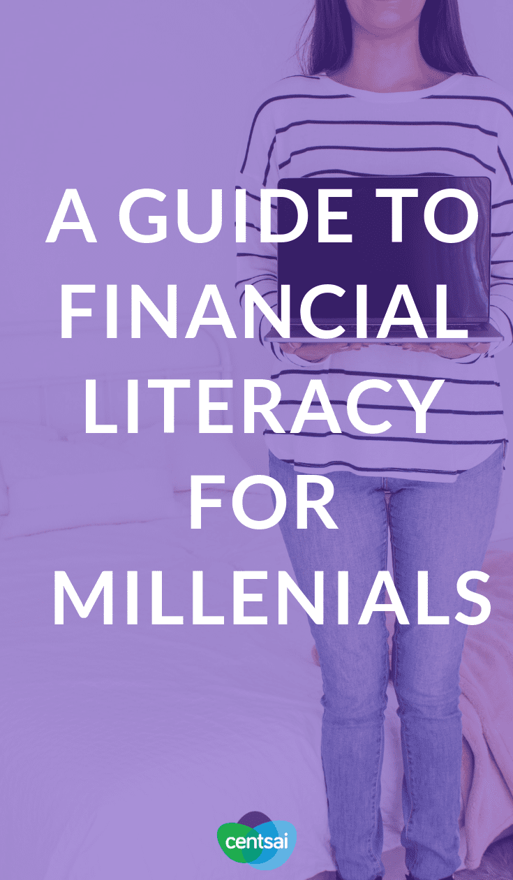 A Guide to Financial Literacy for Millenials. Are you budgeting properly? Saving enough money? Many millennials were never taught the basics. Learn the importance of financial literacy.  #financialplanning #saving #savingtips #budgeting #millennials