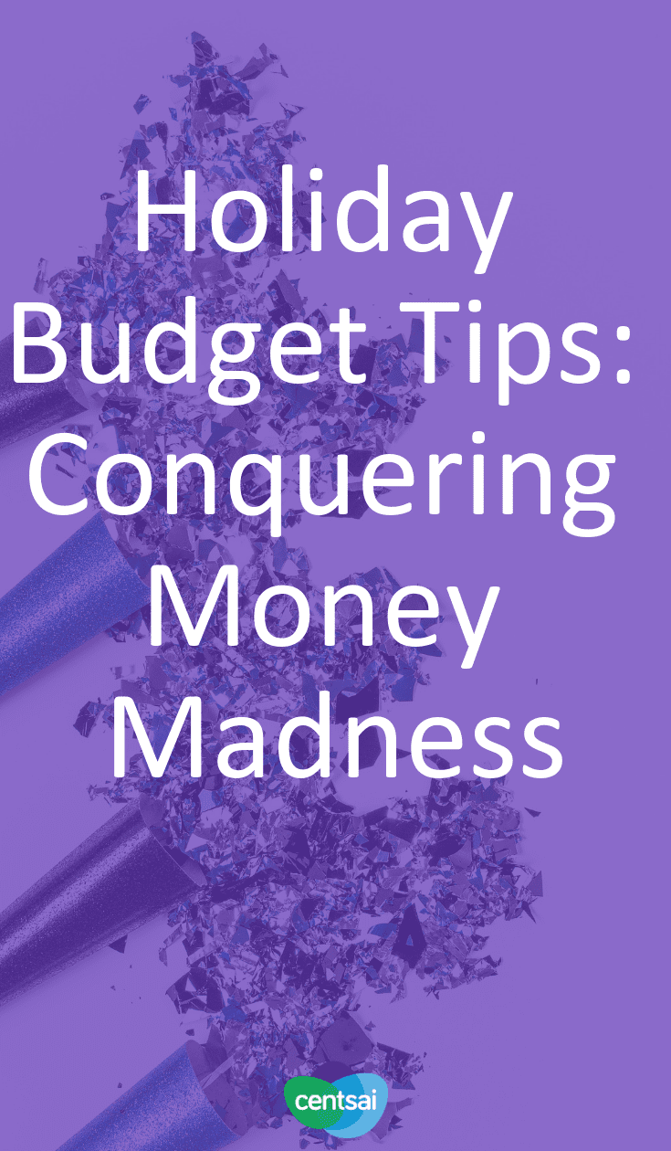 Holiday Budget Tips: Conquering Money Madness | CentSai