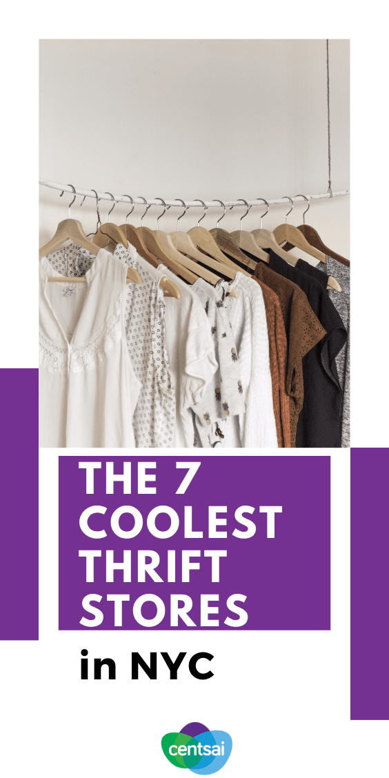The 7 Best Thrift Stores in NYC. Need new clothes, but got a budget? Look no further than your local thrift shop. We found some of the best thrift stores in NYC. #thriftstoresfind #thriftstorefashion #budgeting #frugaltips #CentSai