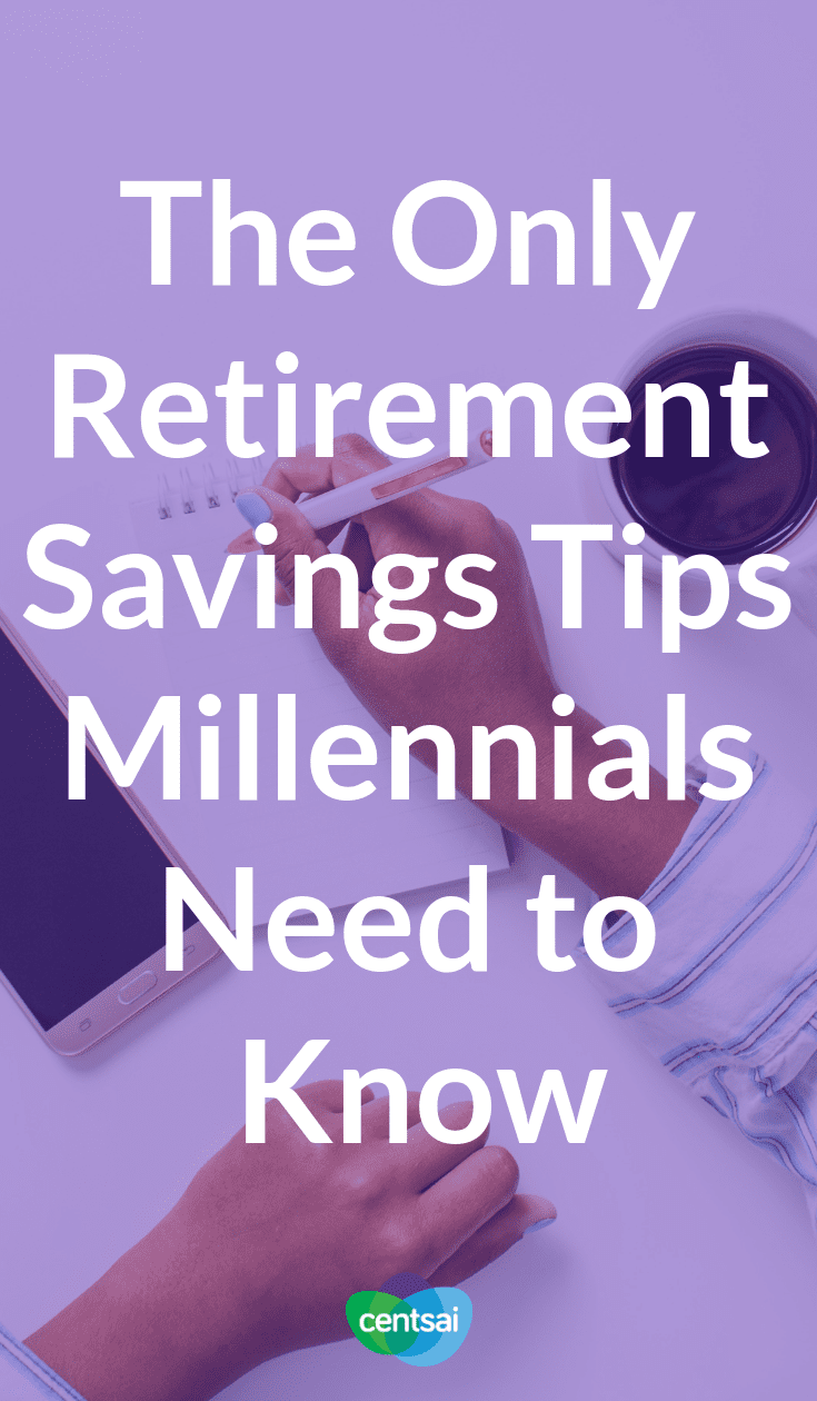 The Only Retirement Savings Tips Millennials Need to Know. It's hard to save when you live paycheck to paycheck, but it's not impossible. Check out these retirement savings tips to get on track. #retirement #savingtips #millennials #retirementsavings
