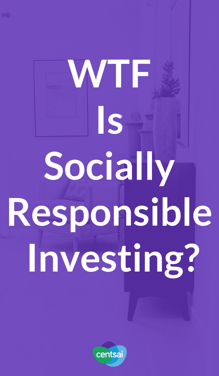 "What is socially responsible investing, and is it a good idea? Learn all about SRI in this edition of our ""WTF is"" column. #investing #investingmoney #investingforbeginners"