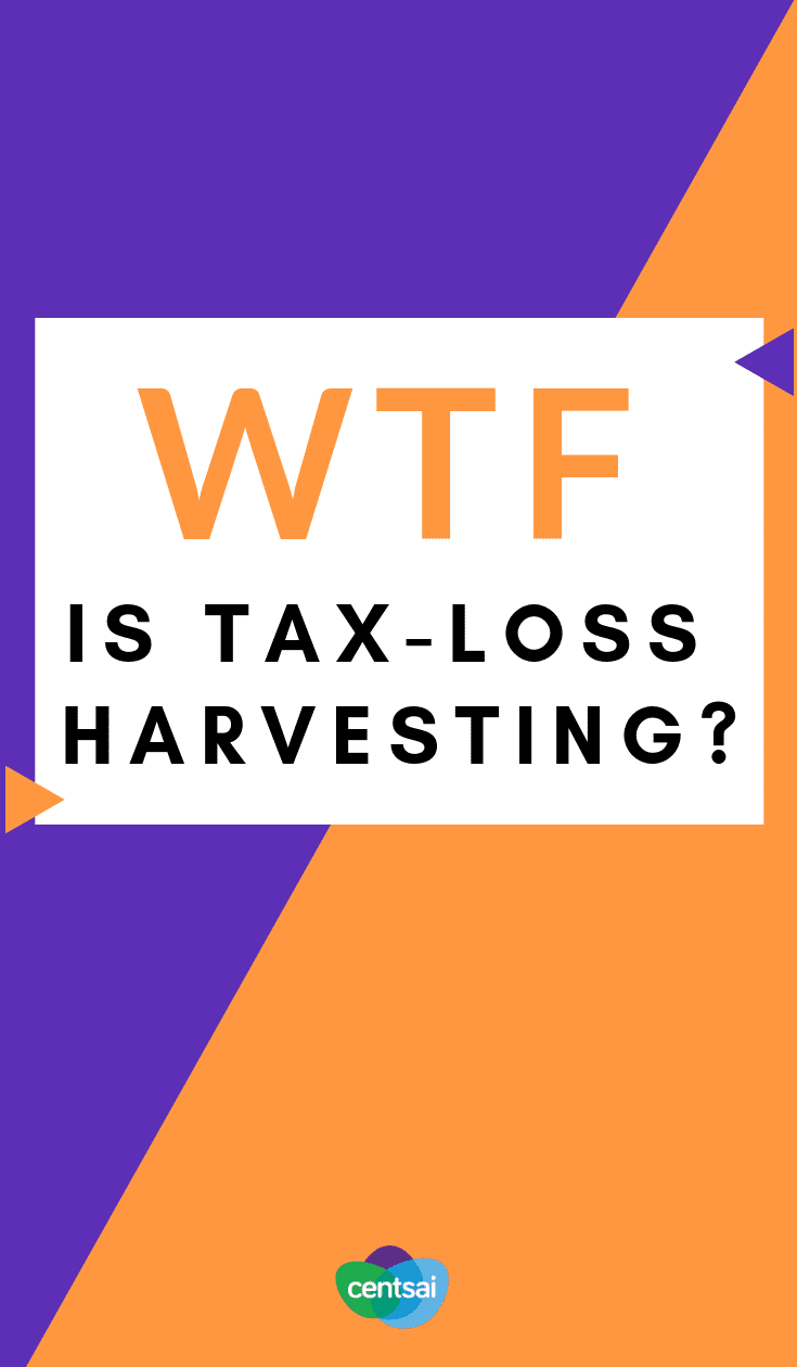 WTF Is Tax-Loss Harvesting? If you're an investor, tax-loss harvesting may be a smart move. But what is tax-loss harvesting, exactly? Read and learn, young grasshopper. #investor #tax  #taxes #investment