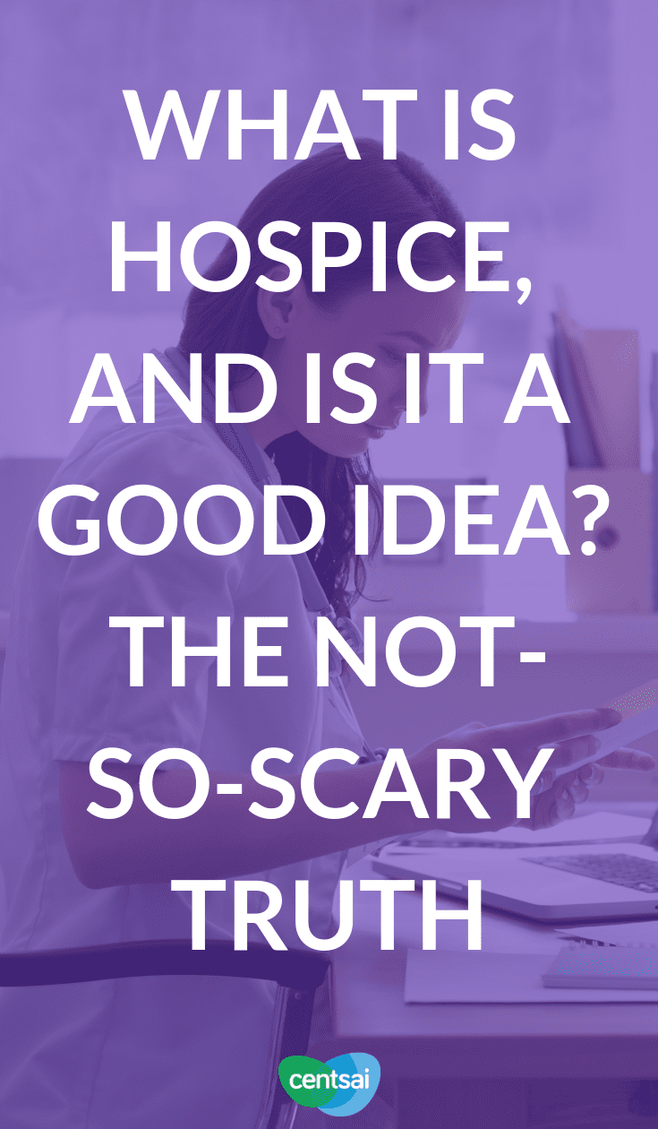 What Is #Hospice, and Is It a Good Idea? The Not-So-Scary Truth. We all die at some point. Have you thought about how you want to spend your last months? Hospice might be able to help. Learn what it is. #financialplanning #moneymatters #moneytips
