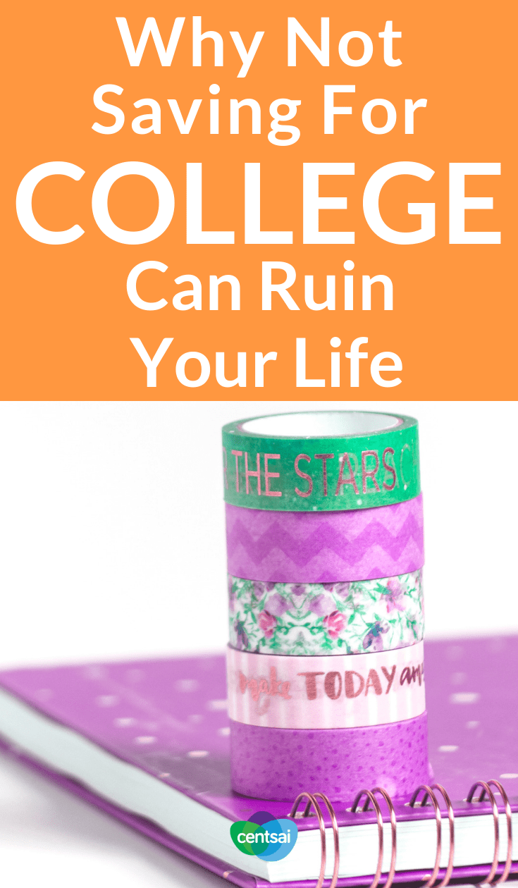 Why Not Saving For College Can Ruin Your Life. College is crazy expensive, so the sooner you start saving, the better. Learn how to invest money for college today to maximize your returns. #college #investment #education #millennials