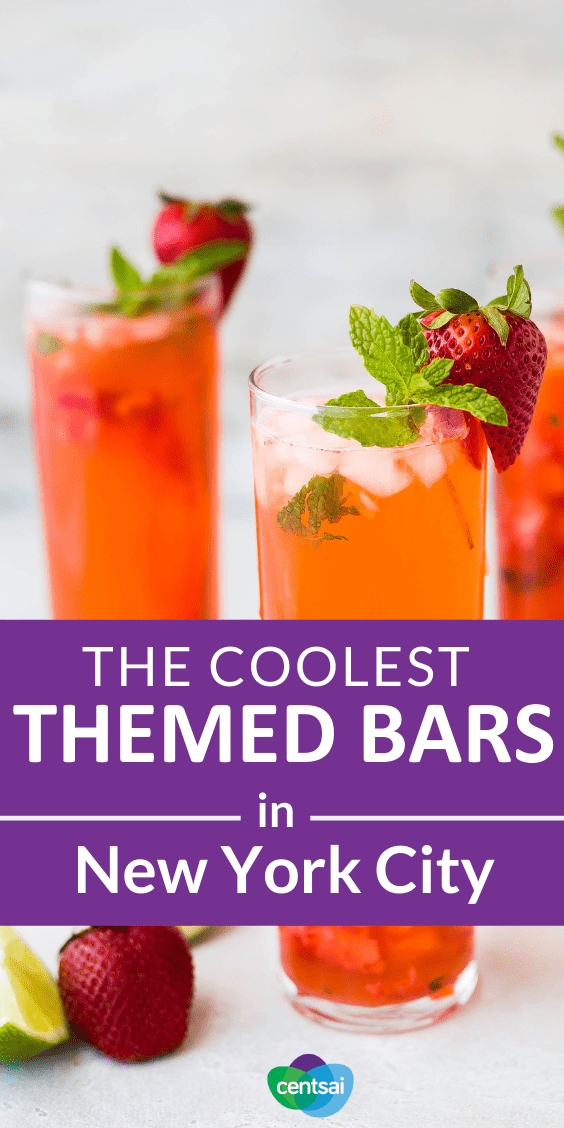 The Coolest Themed Bars in New York City. Want to spice up your weekend? Check out fun themed bars in NYC. But hold onto your wallet — some of these joints cost a pretty penny. #entertainment #food #frugaltips #NewYork #CentSai