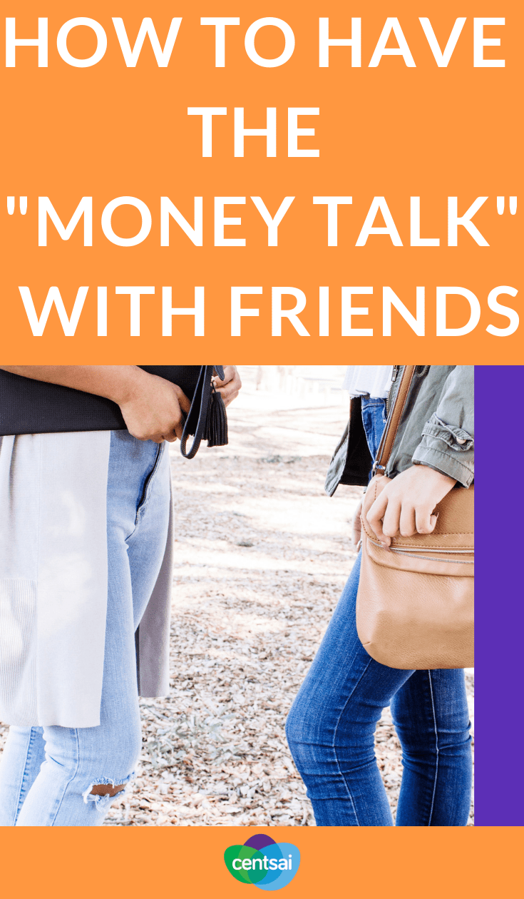 "How to Have the ""Money Talk"" With Friends. We know, having money conversations with your friends is awkward, but it's vital to your financial health. Learn how to broach the subject. #moneytalk #moneytips #friends"