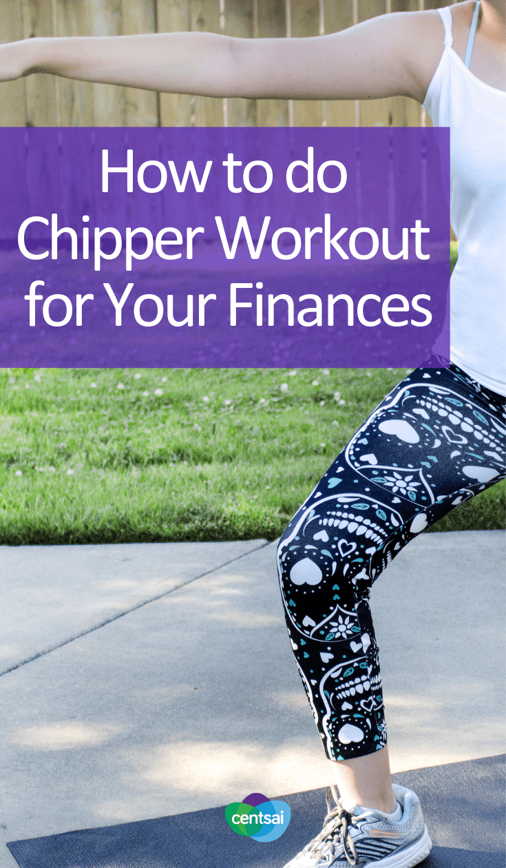 How to do Chipper Workout for Your Finances: Building Mental Toughness. Do you ever struggle with building mental toughness and discipline when it comes to your finances? A chipper workout may help. Learn how. #debtblog #financialplanning #finances #moneymanagement