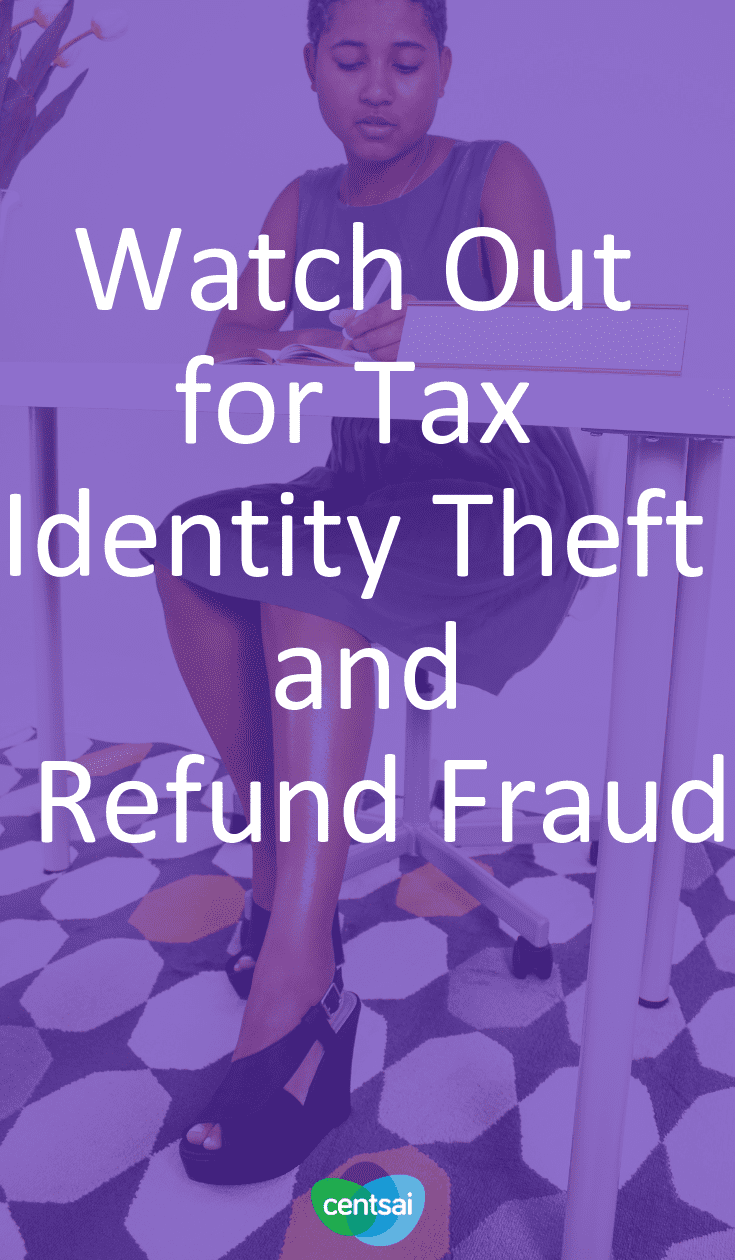 Watch Out for Tax Identity Theft and Refund Fraud. Are you ready to protect yourself against tax identity theft and refund fraud? Learn how to prevent it and what to do if it happens to you. #taxesblog #tax #taxidentity