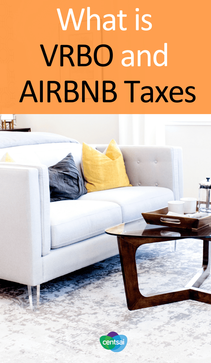 What You Should Know About VRBO and Airbnb Taxes. Renting out a room? Watch out for tax complications. Learn about VRBO and Airbnb taxes so that you'll be ready when it's time to pay up. #taxes #Airbnb #Airbnbtaxes #VRBO #Realestate #Investing