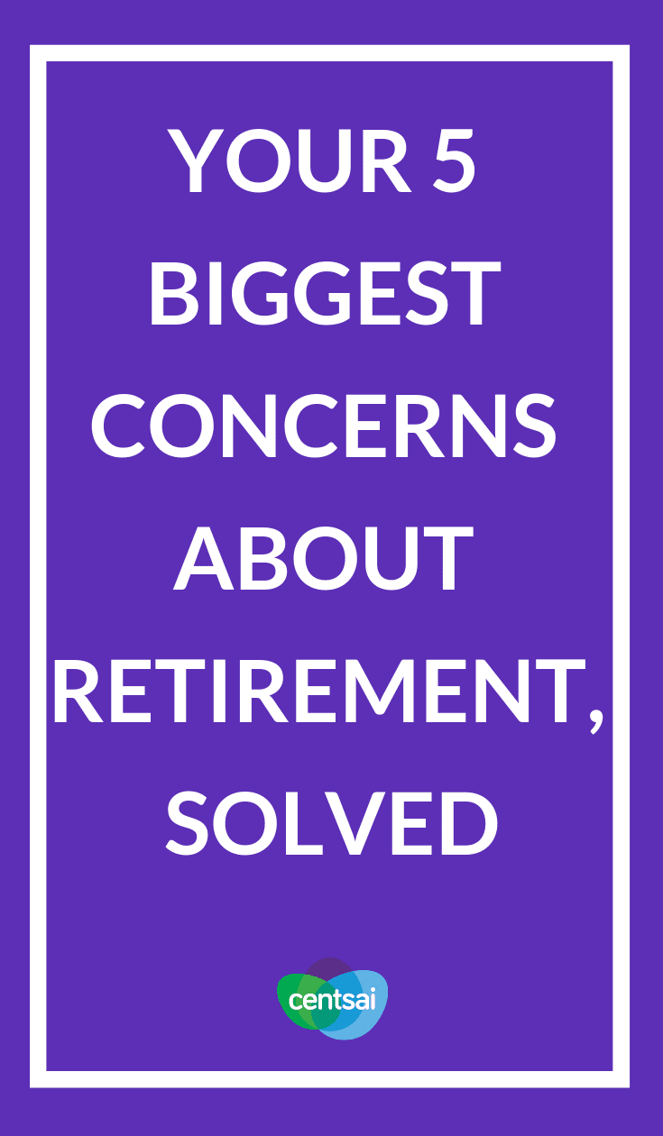 Your 5 Biggest Concerns About Retirement, Solved. Do you worry that you'll run out of money in retirement? Or not have enough health insurance? Learn how to solve common retirement concerns. #retirement #moneyretirement #moneymanagement