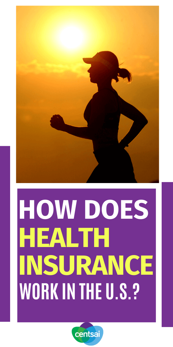 How Does Health Insurance Work in the U.S.? | CentSai